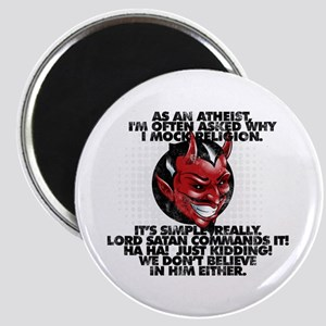 Lord Satan Commands It Magnets