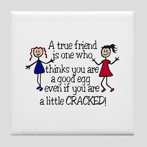 A True Friend Tile Coaster