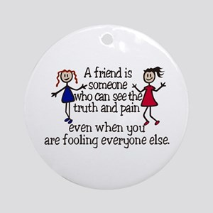 A Friend Is Ornament (Round)