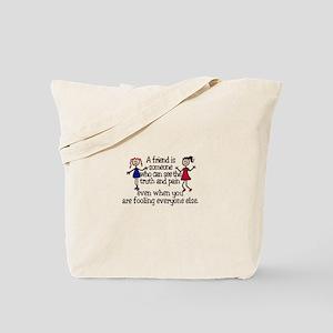 A Friend Is Tote Bag