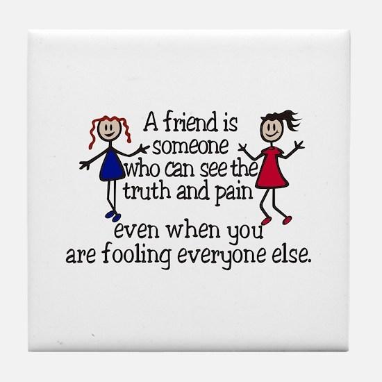 A Friend Is Tile Coaster