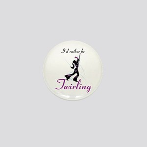 Rather Be Twirling Mini Button