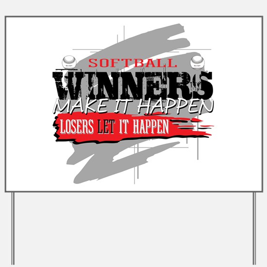 Winners and Losers Softball Yard Sign