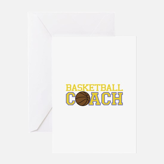 Basketball Coach Greeting Cards