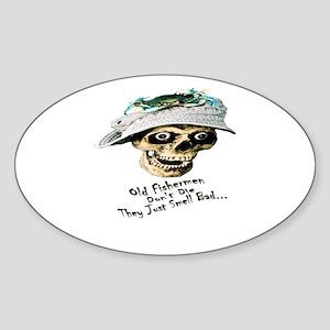 Old Fisherman Don't Die Sticker