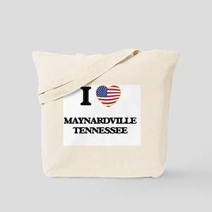 I love Maynardville Tennessee Tote Bag