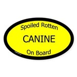 Spoiled Canine On Board Oval Sticker