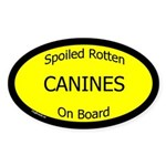 Spoiled Canines On Board Oval Sticker