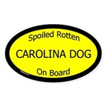 Spoiled Carolina Dog On Board Oval Sticker