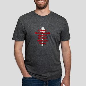Not Enough Spoons! T-Shirt