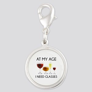 At My Age I Need Glasses Silver Round Charm