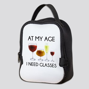 At My Age I Need Glasses Neoprene Lunch Bag