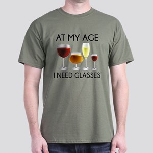 At My Age I Need Glasses Dark T-Shirt