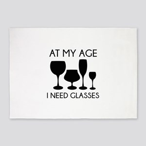 At My Age I Need Glasses 5'x7'Area Rug