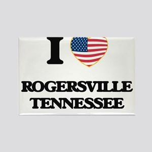 I love Rogersville Tennessee Magnets
