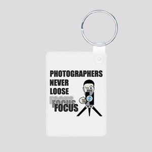 Photographers Never Loose Focus Keychains