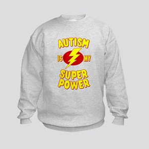 Autism is My Super Power Kids Sweatshirt