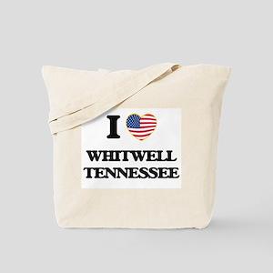 I love Whitwell Tennessee Tote Bag