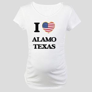 I love Alamo Texas Maternity T-Shirt