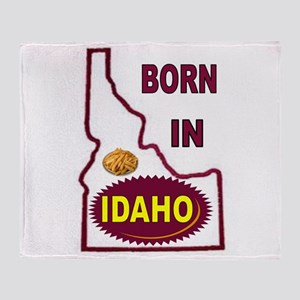 IDAHO BORN Throw Blanket
