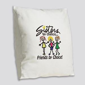 Friends By Choice Burlap Throw Pillow
