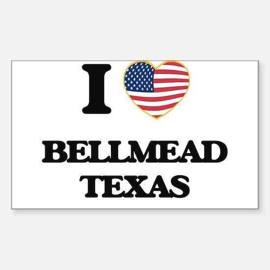 I love Bellmead Texas Decal