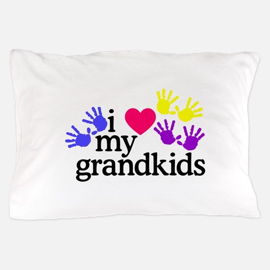 I Love My Grandkids/Hands Pillow Case