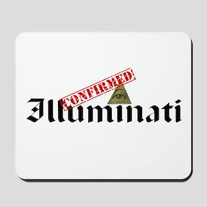 Illuminati Confirmed Mousepad