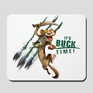 It's Buck Time Mousepad