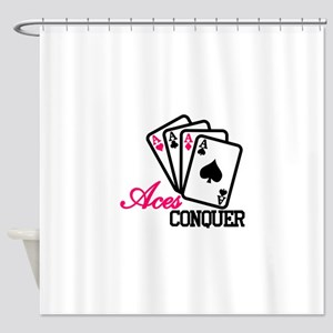 Aces Conquer Shower Curtain