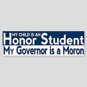 Governor Moron Bumper Sticker