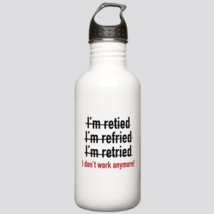 I Don't Work Anymore! Stainless Water Bottle 1.0L