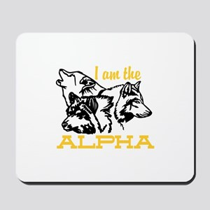 I am the Alpha Mousepad
