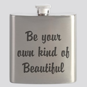 Be your own kind of Beautiful Flask