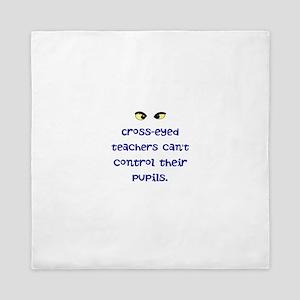 Cross-eyed Teachers Queen Duvet