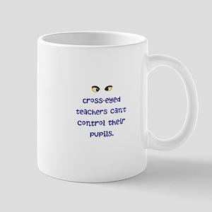 Cross-eyed Teachers Mugs