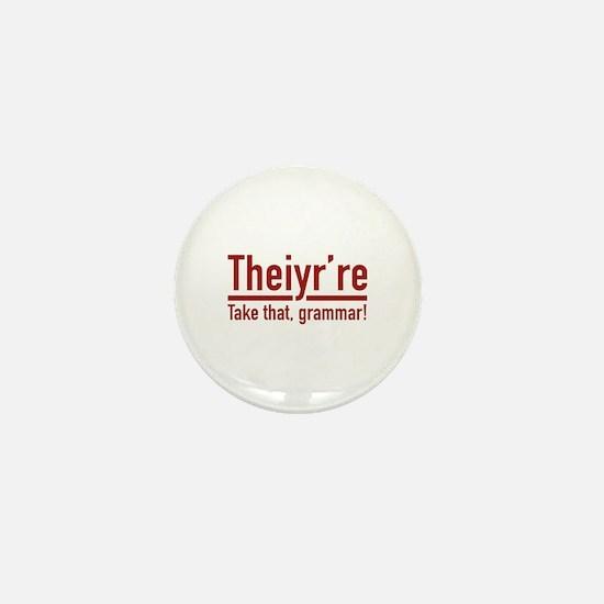 Theiyr're Mini Button
