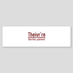 Theiyr're Sticker (Bumper)