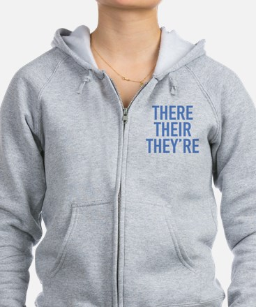 There Their They're Zip Hoodie