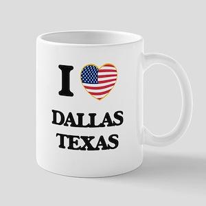 I love Dallas Texas Mugs