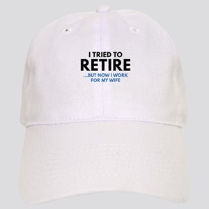 I Tried To Retire Cap