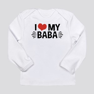 I Love My Baba Long Sleeve Infant T-Shirt