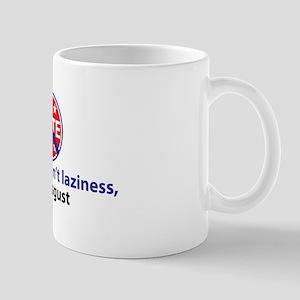 My apathy. . . Mug