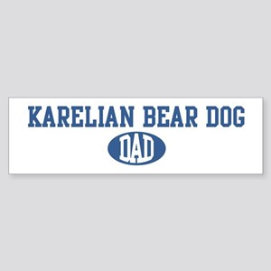 Karelian Bear Dog dad Bumper Sticker