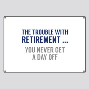 The Trouble With Retirement Banner