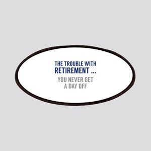 The Trouble With Retirement Patches