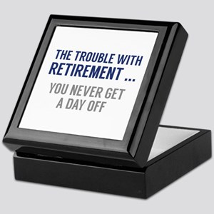 The Trouble With Retirement Keepsake Box
