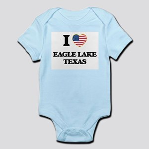I love Eagle Lake Texas Body Suit