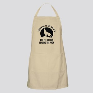 Throw Me To The Wolves Apron