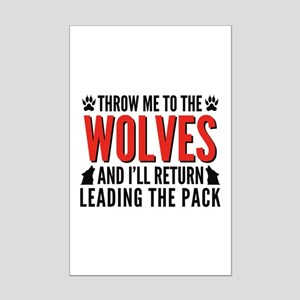 Throw Me To The Wolves Mini Poster Print